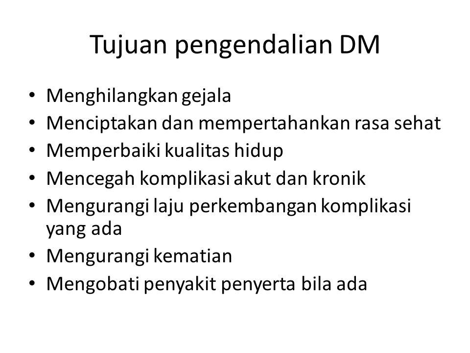 Tujuan pengendalian DM