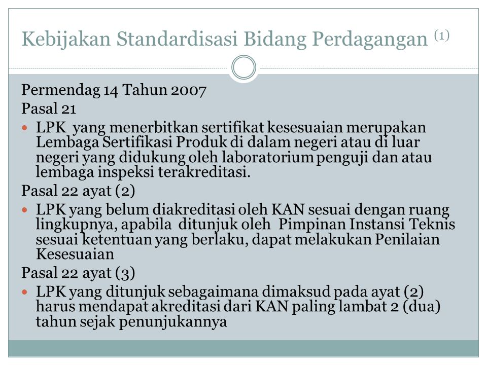 Kebijakan Standardisasi Bidang Perdagangan (1)