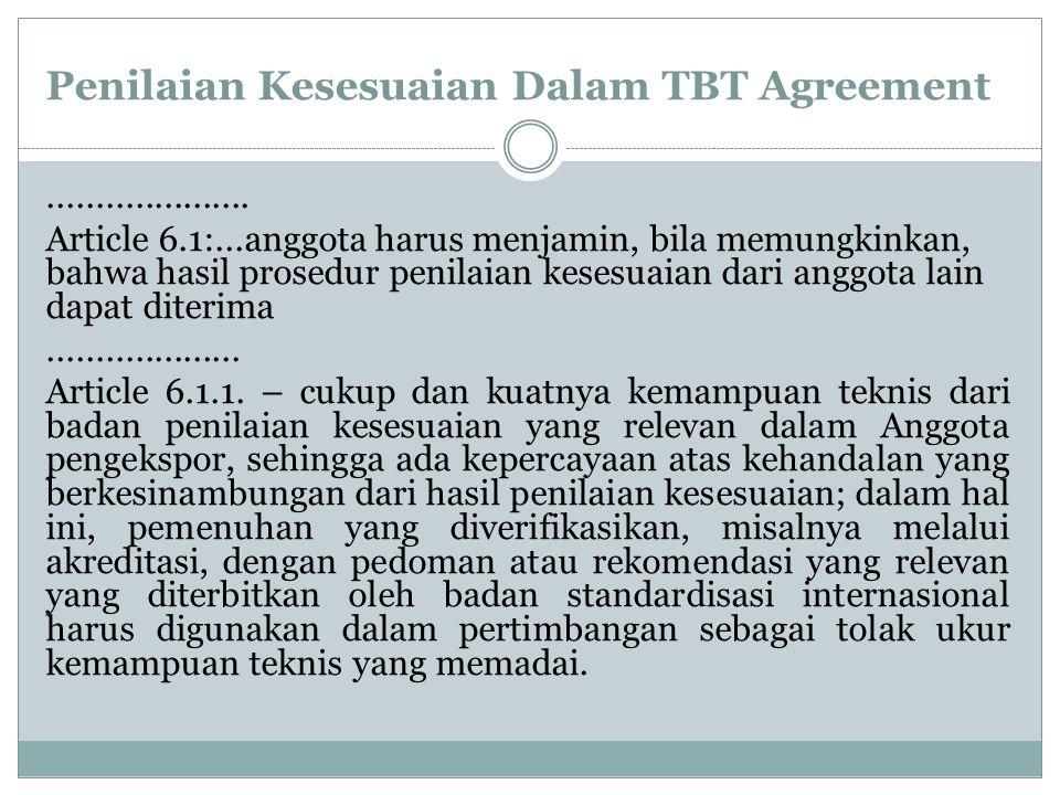 Penilaian Kesesuaian Dalam TBT Agreement