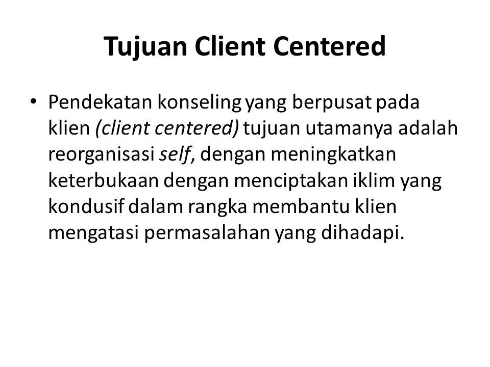 Tujuan Client Centered