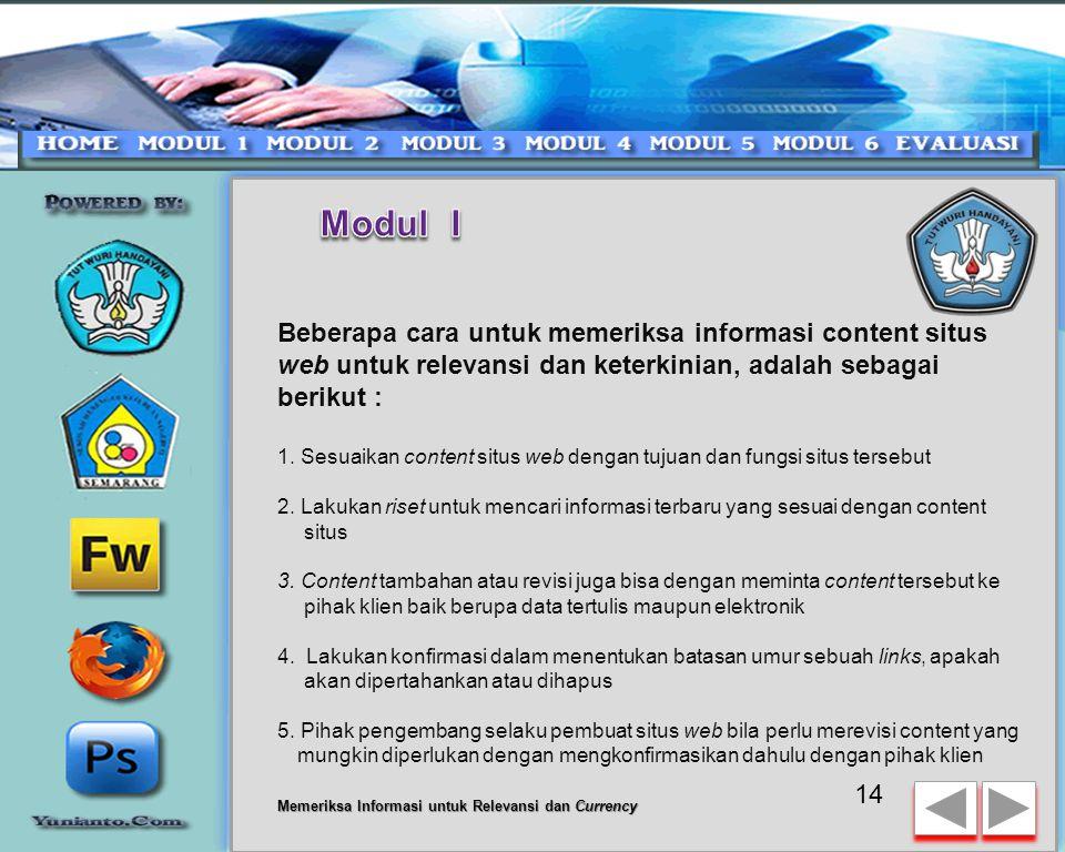 Modul I Beberapa cara untuk memeriksa informasi content situs web untuk relevansi dan keterkinian, adalah sebagai berikut :