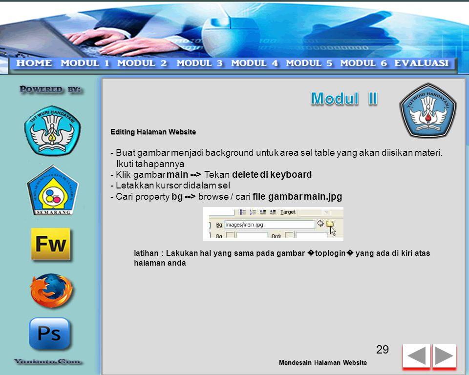 Modul II Editing Halaman Website. - Buat gambar menjadi background untuk area sel table yang akan diisikan materi. Ikuti tahapannya.