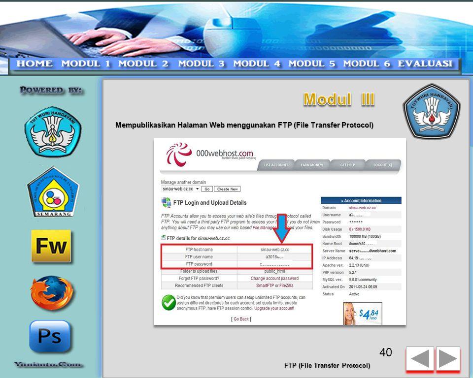 Modul III Mempublikasikan Halaman Web menggunakan FTP (File Transfer Protocol) FTP (File Transfer Protocol)