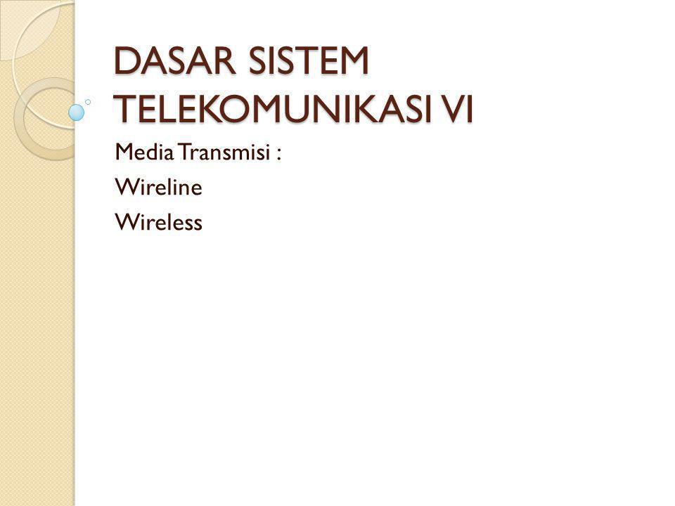 DASAR SISTEM TELEKOMUNIKASI VI