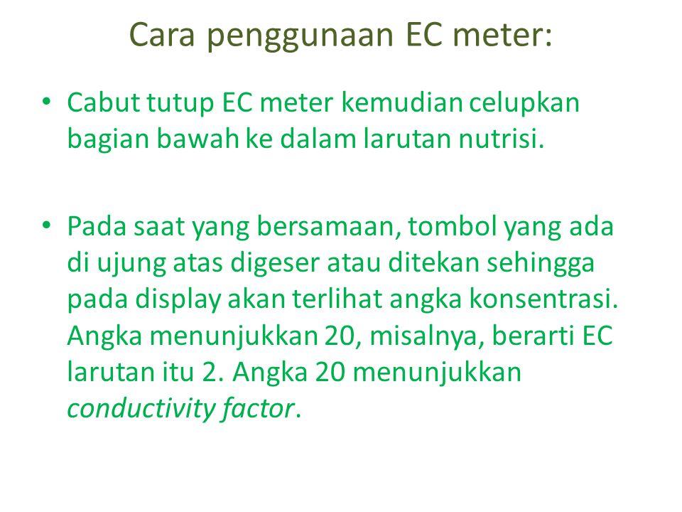 Cara penggunaan EC meter: