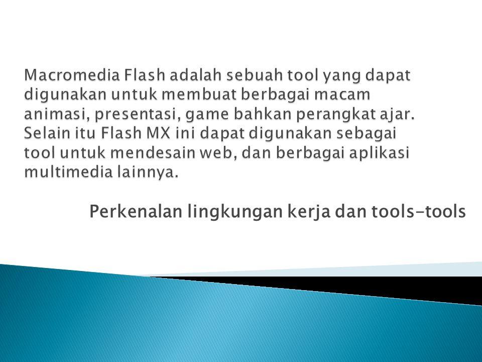Perkenalan lingkungan kerja dan tools-tools