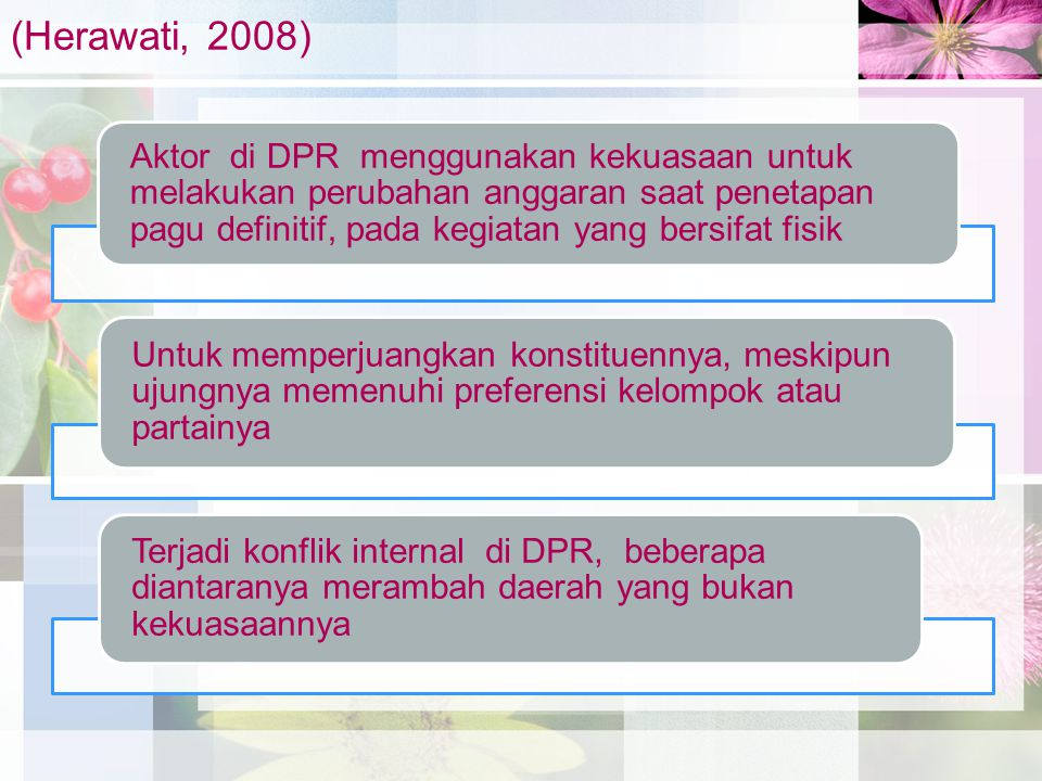 (Herawati, 2008)