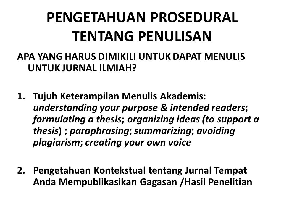 PENGETAHUAN PROSEDURAL TENTANG PENULISAN
