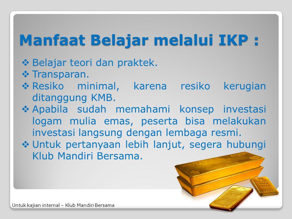 Manfaat Belajar melalui IKP :