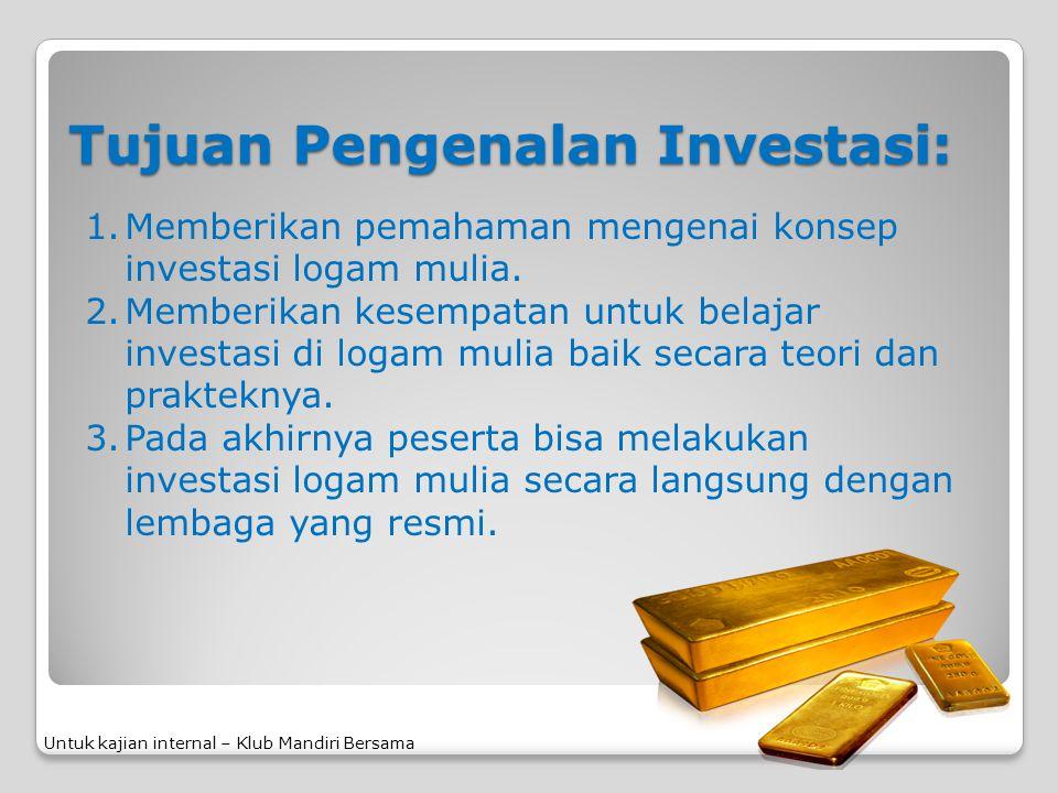 Tujuan Pengenalan Investasi: