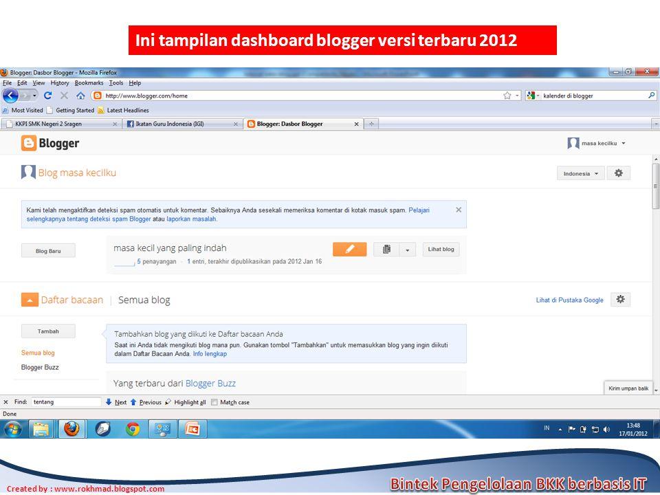 Ini tampilan dashboard blogger versi terbaru 2012