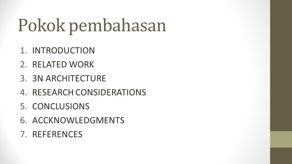 Pokok pembahasan INTRODUCTION RELATED WORK 3N ARCHITECTURE