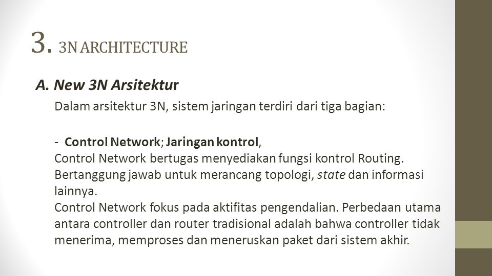 3. 3N ARCHITECTURE A. New 3N Arsitektur