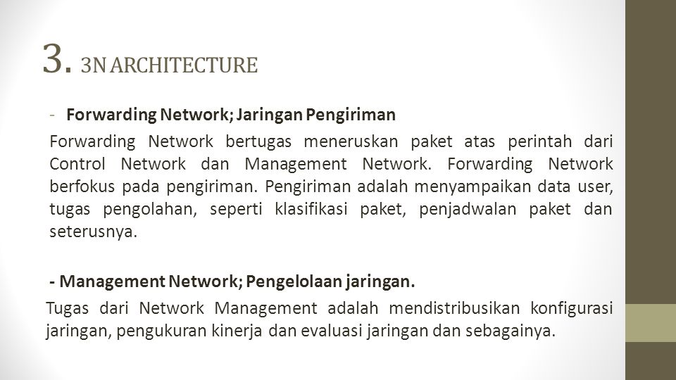 3. 3N ARCHITECTURE Forwarding Network; Jaringan Pengiriman