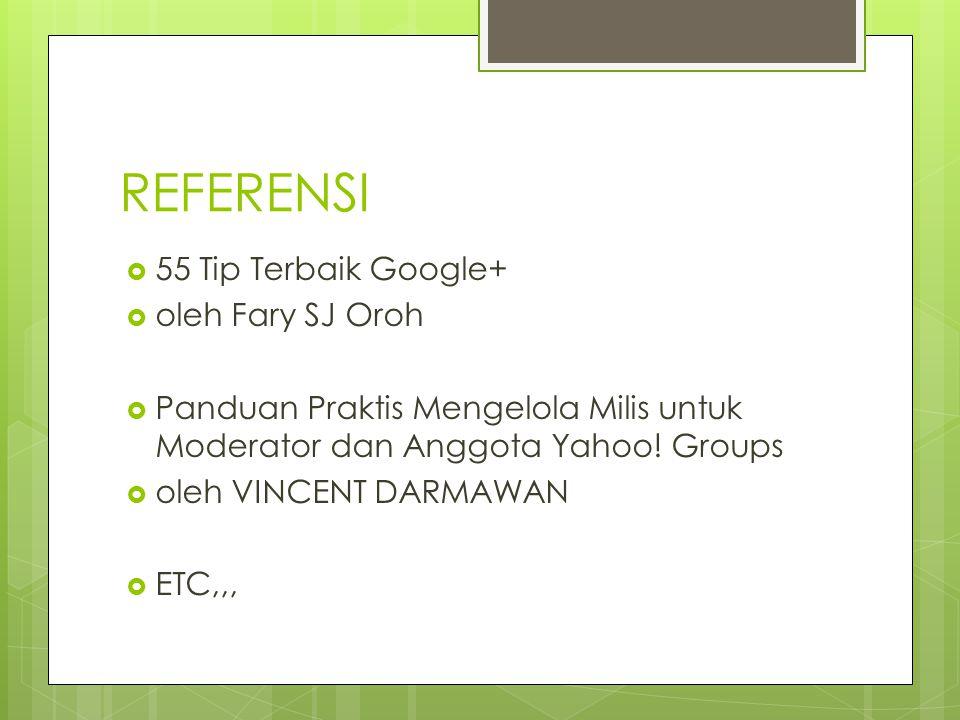 REFERENSI 55 Tip Terbaik Google+ oleh Fary SJ Oroh