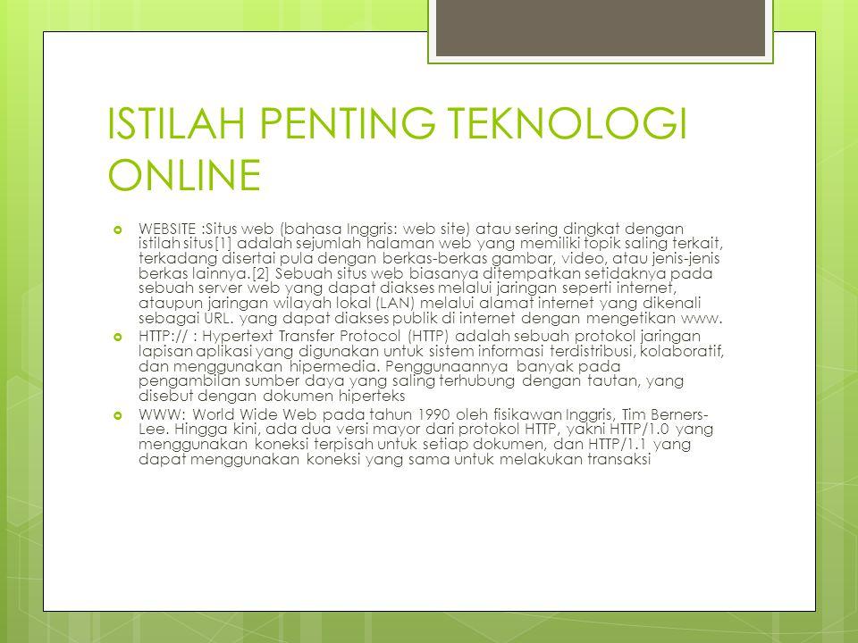 ISTILAH PENTING TEKNOLOGI ONLINE