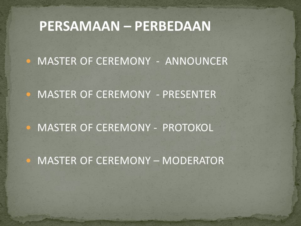 PERSAMAAN – PERBEDAAN MASTER OF CEREMONY - ANNOUNCER