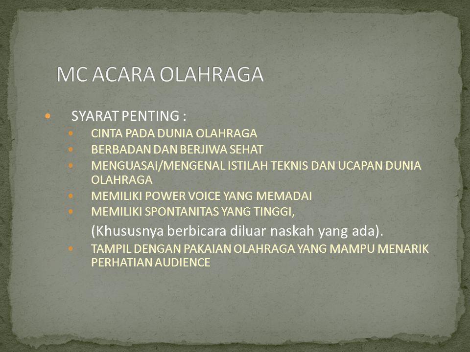 MC ACARA OLAHRAGA SYARAT PENTING :