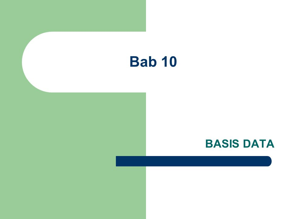 Bab 10 BASIS DATA