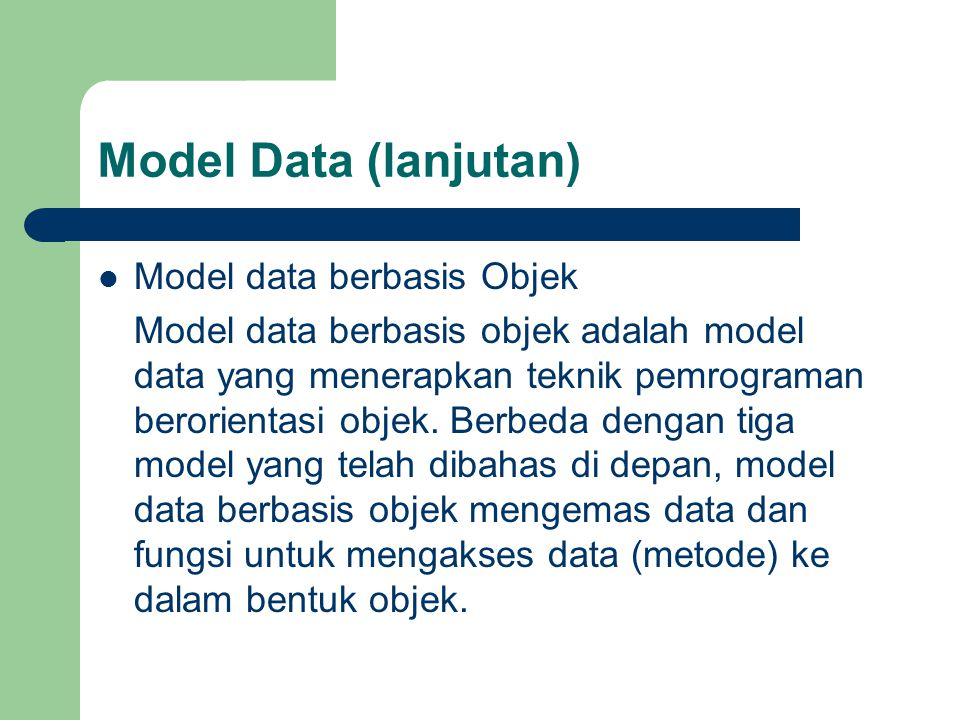 Model Data (lanjutan) Model data berbasis Objek