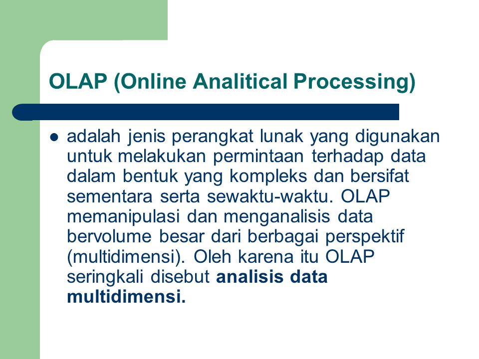 OLAP (Online Analitical Processing)