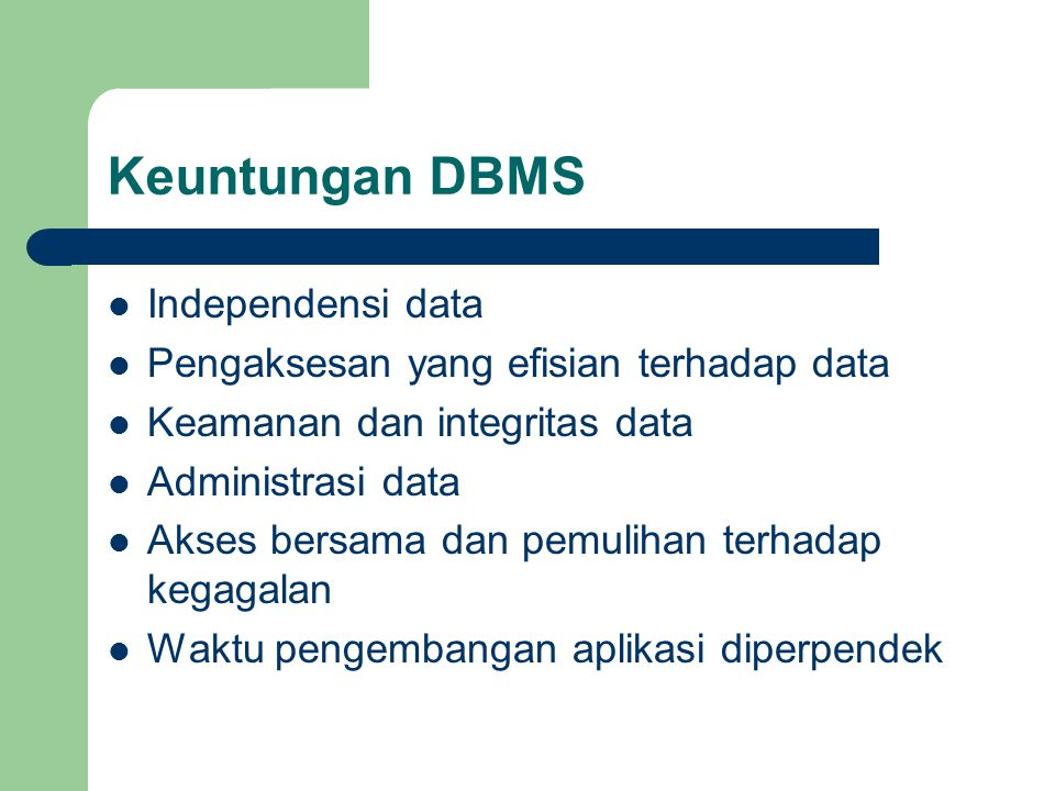 Keuntungan DBMS Independensi data