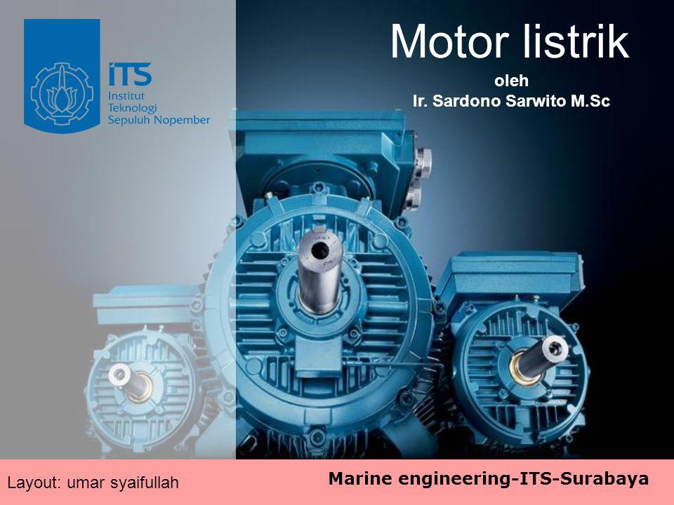 Motor listrik oleh Ir. Sardono Sarwito M.Sc Layout: umar syaifullah