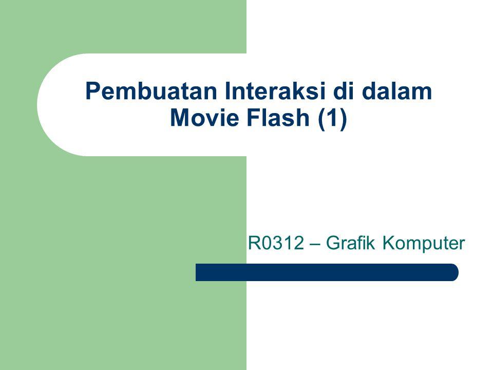 Pembuatan Interaksi di dalam Movie Flash (1)
