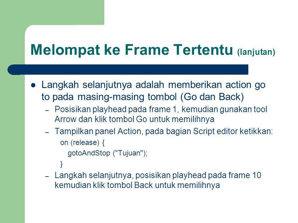Melompat ke Frame Tertentu (lanjutan)
