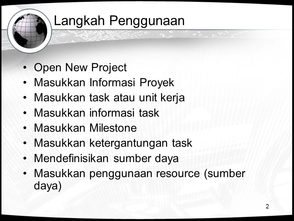 Langkah Penggunaan Open New Project Masukkan Informasi Proyek