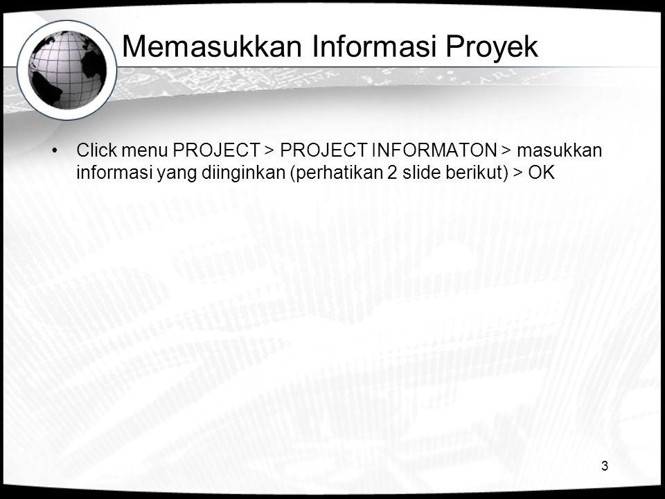 Memasukkan Informasi Proyek