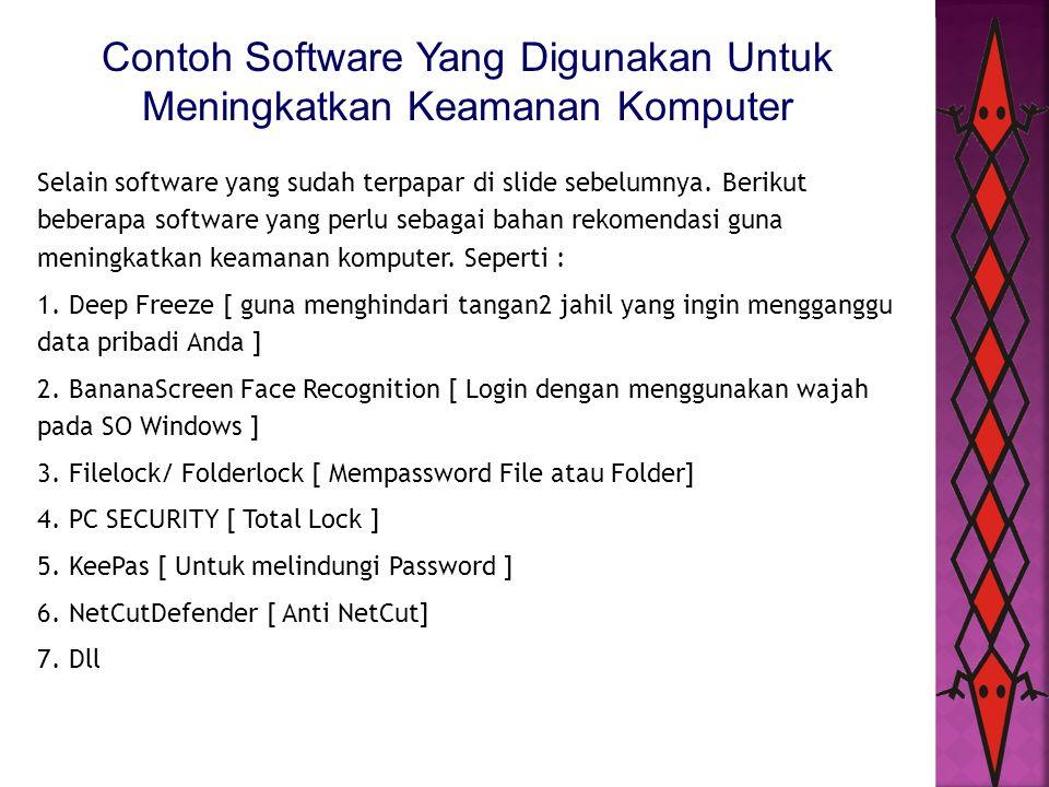 Contoh Software Yang Digunakan Untuk Meningkatkan Keamanan Komputer