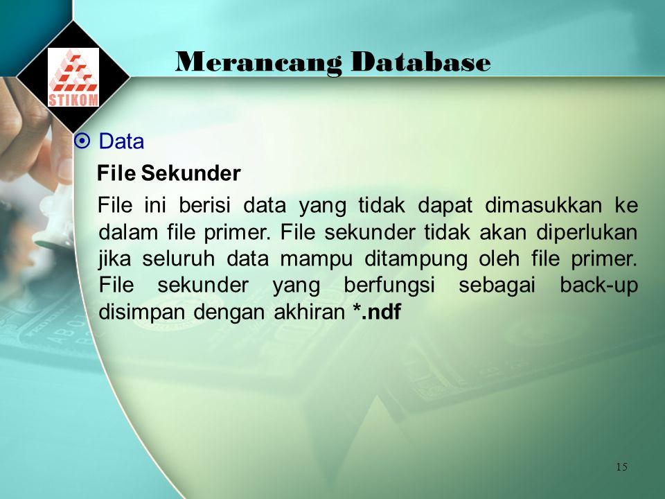 Merancang Database Data File Sekunder