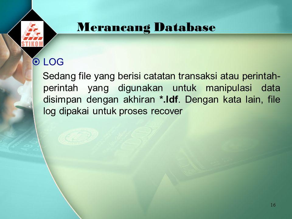 Merancang Database LOG
