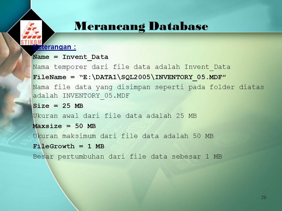 Merancang Database Keterangan : Name = Invent_Data