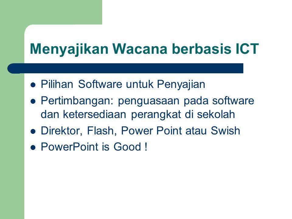 Menyajikan Wacana berbasis ICT