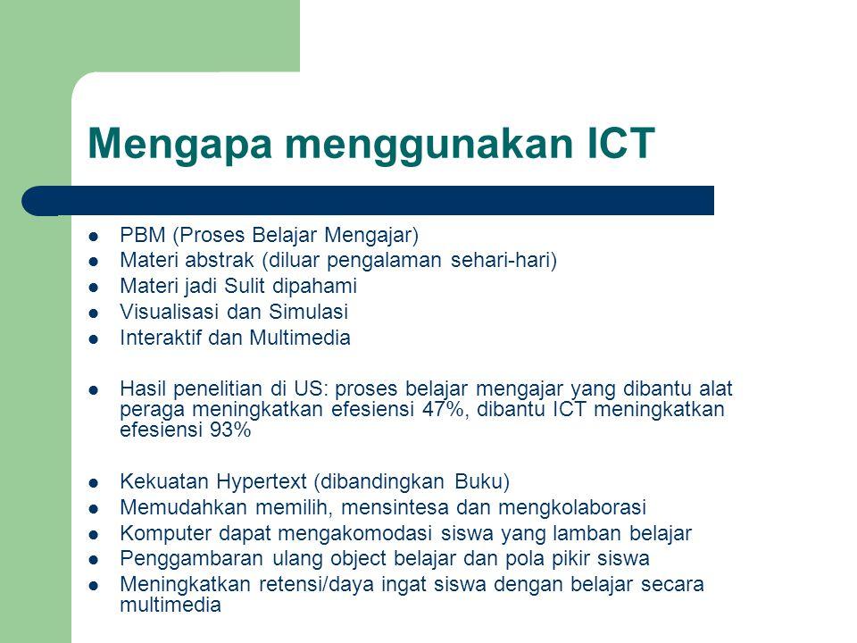 Mengapa menggunakan ICT