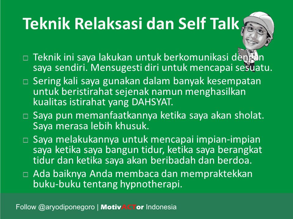 Teknik Relaksasi dan Self Talk