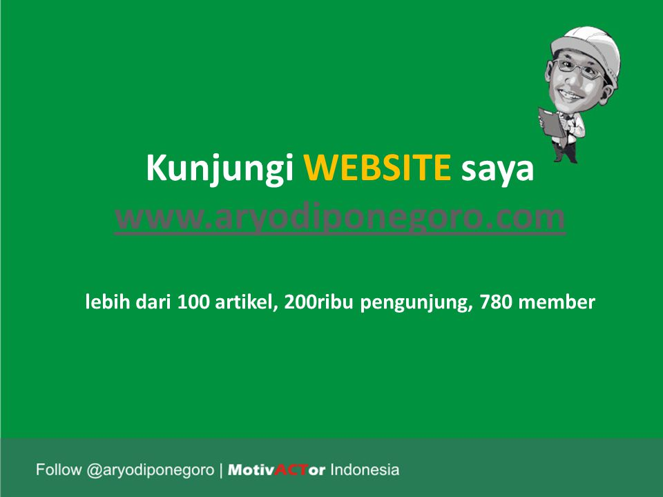 Kunjungi WEBSITE saya www. aryodiponegoro