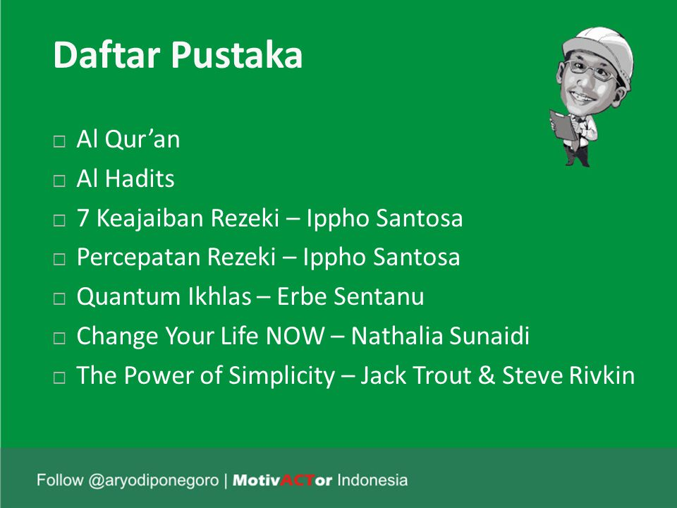 Daftar Pustaka Al Qur'an Al Hadits 7 Keajaiban Rezeki – Ippho Santosa