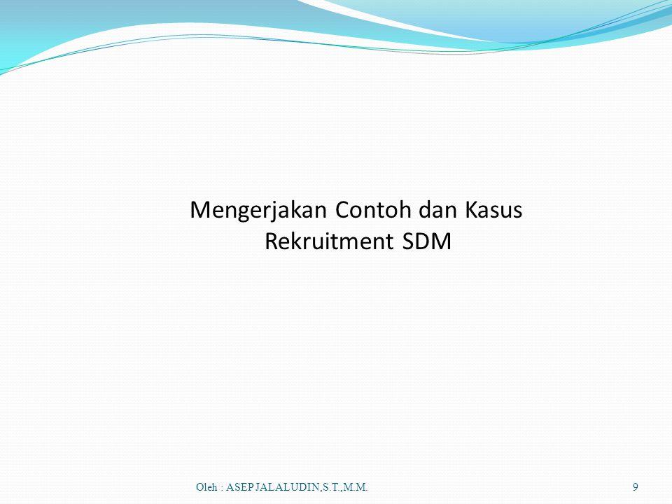 Mengerjakan Contoh dan Kasus Rekruitment SDM