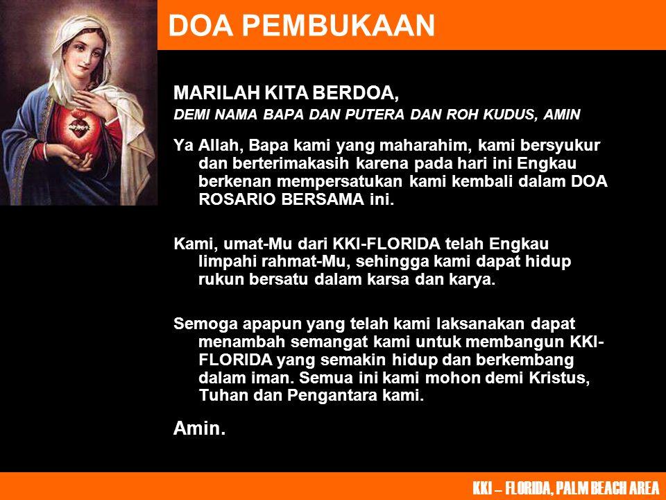 DOA PEMBUKAAN MARILAH KITA BERDOA, Amin.