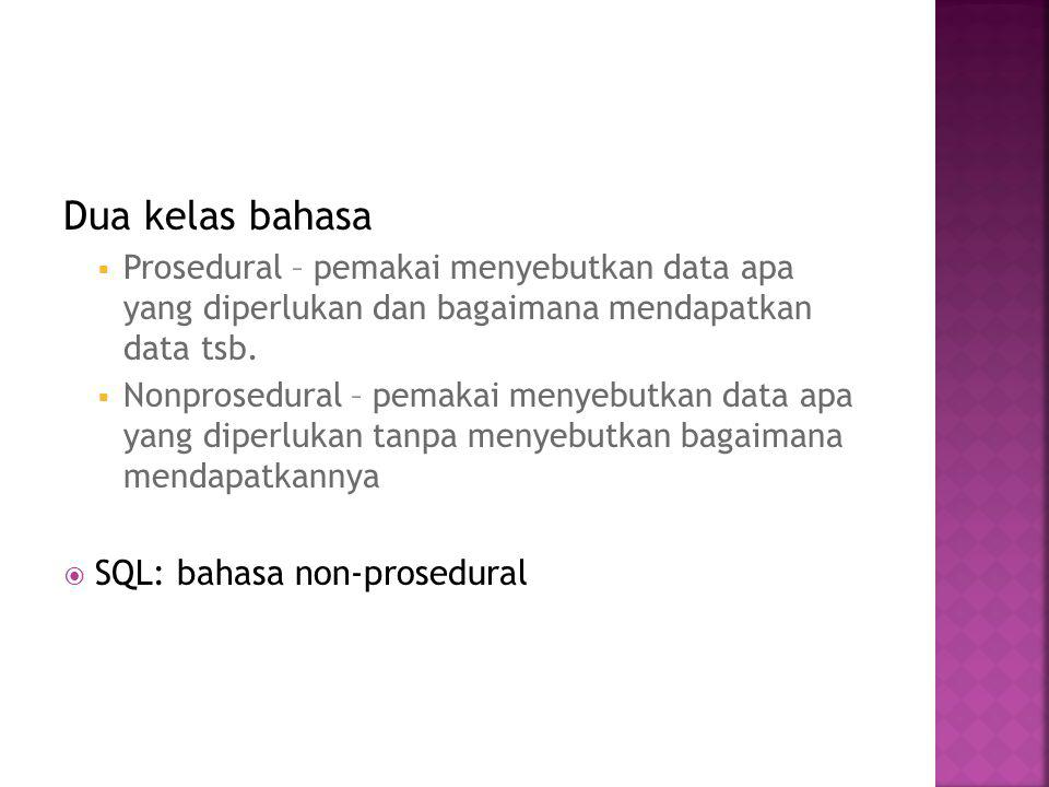 Dua kelas bahasa SQL: bahasa non-prosedural