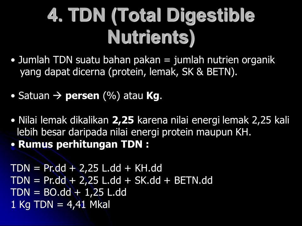 4. TDN (Total Digestible Nutrients)