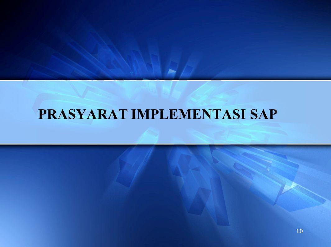 PRASYARAT IMPLEMENTASI SAP