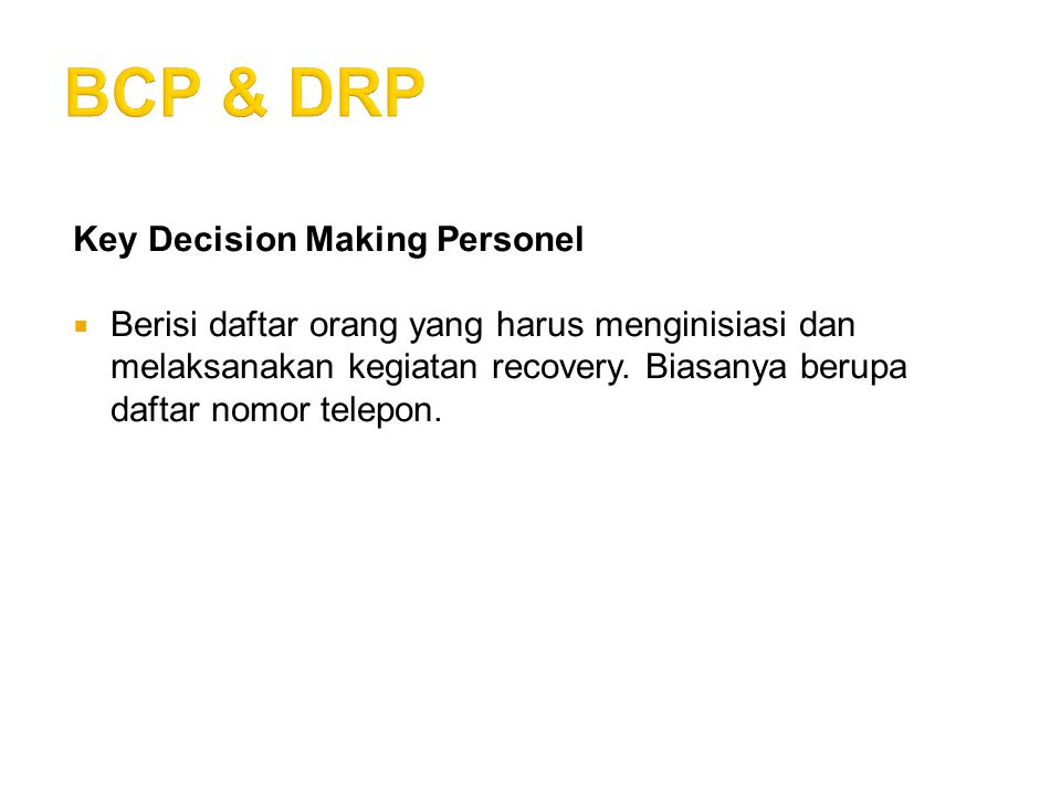 BCP & DRP Key Decision Making Personel
