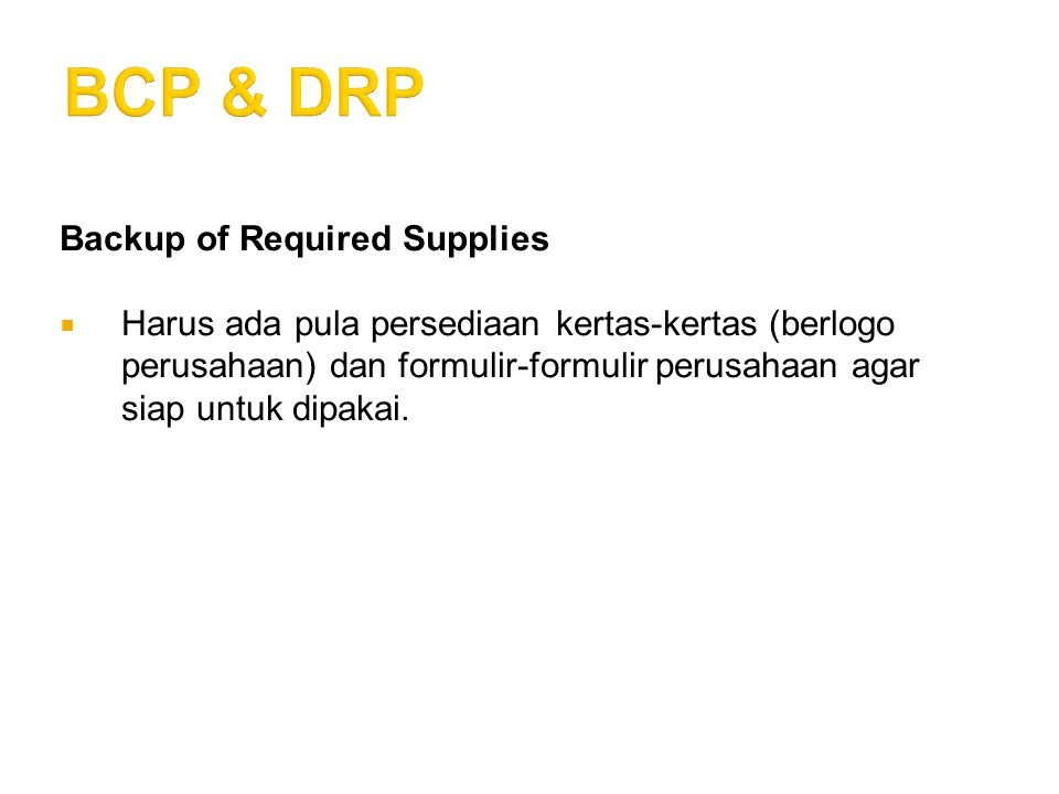 BCP & DRP Backup of Required Supplies