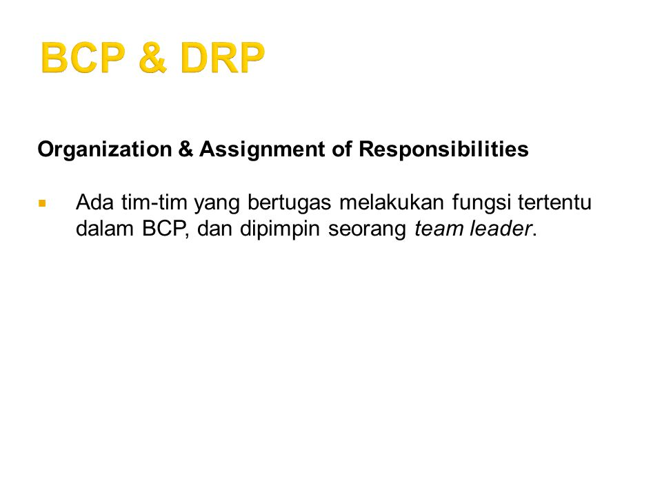 BCP & DRP Organization & Assignment of Responsibilities