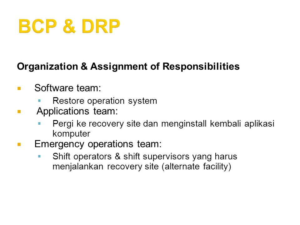 BCP & DRP Organization & Assignment of Responsibilities Software team: