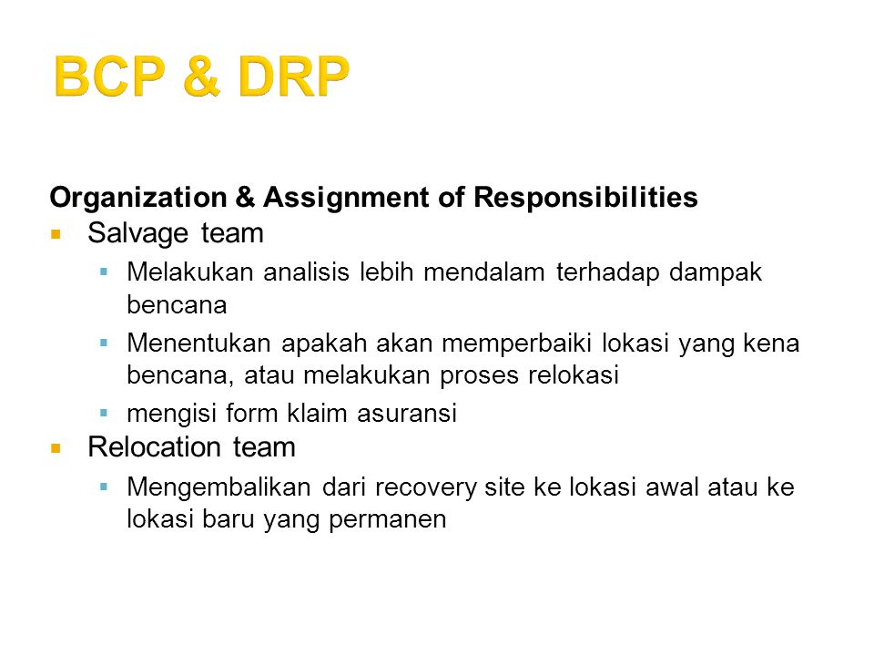 BCP & DRP Organization & Assignment of Responsibilities Salvage team